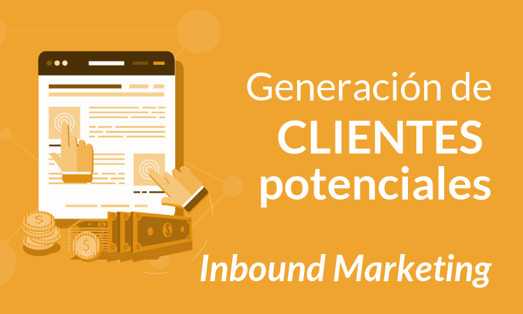 Generación de clientes potenciales Inbound Marketing