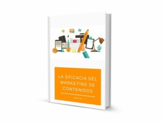 La eficacia del marketing de contenidos en la estrategia de Inbound Marketing