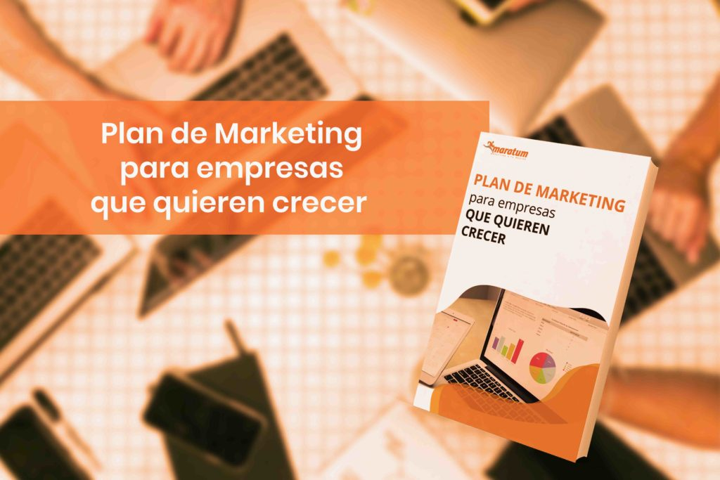 Plan de Marketing empresas que quieren crecer
