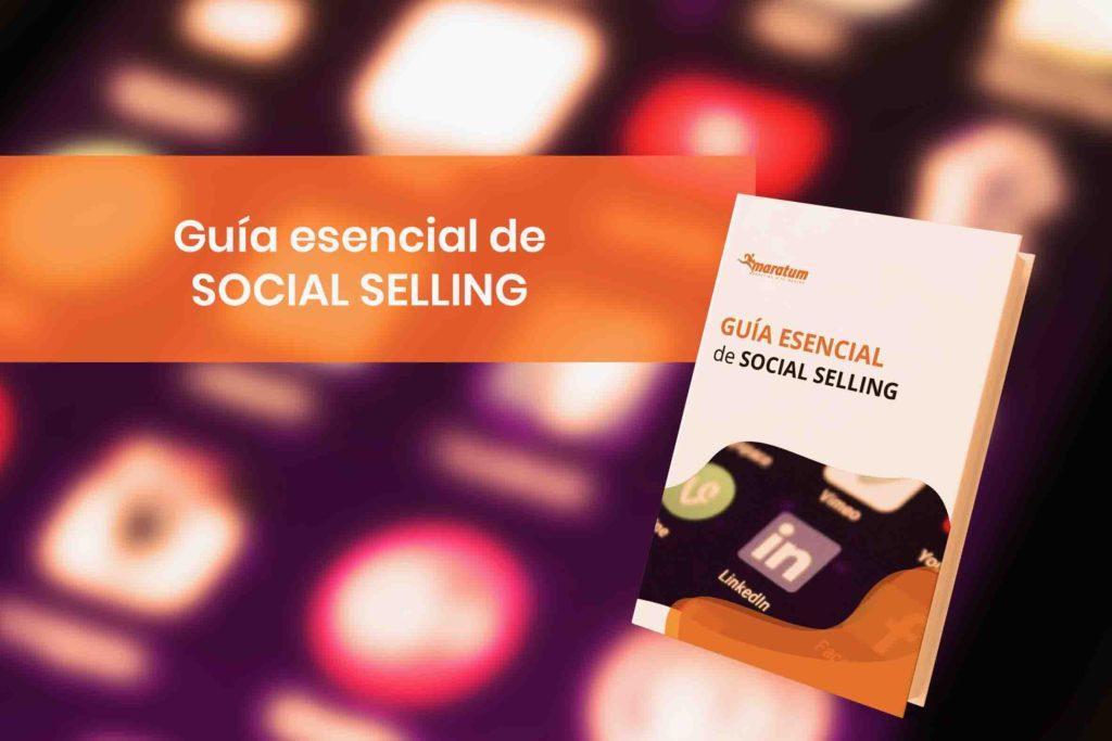 Guia esencial sobre técnicas de social selling para mejorar las ventas
