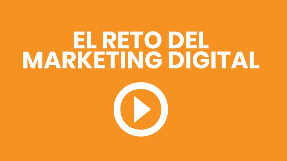 Reto del marketing digital rentable